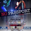 No Passport Tribal Edition @ Royal Oasis