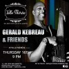 Gerald Kebreau and Friends @ Villa Therese