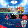 Barcelone vs Paris St Germain @ La Reserve