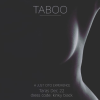 Taboo by Just Cito @ Tara's